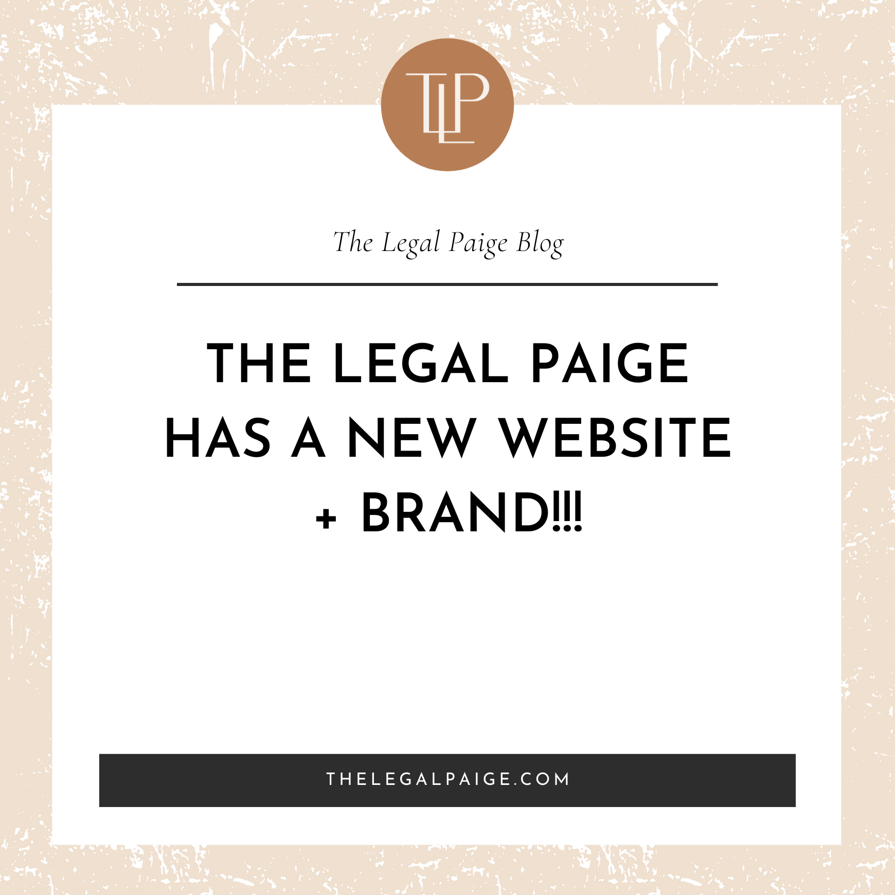 The Legal Paige Has a New Website + Brand!!!