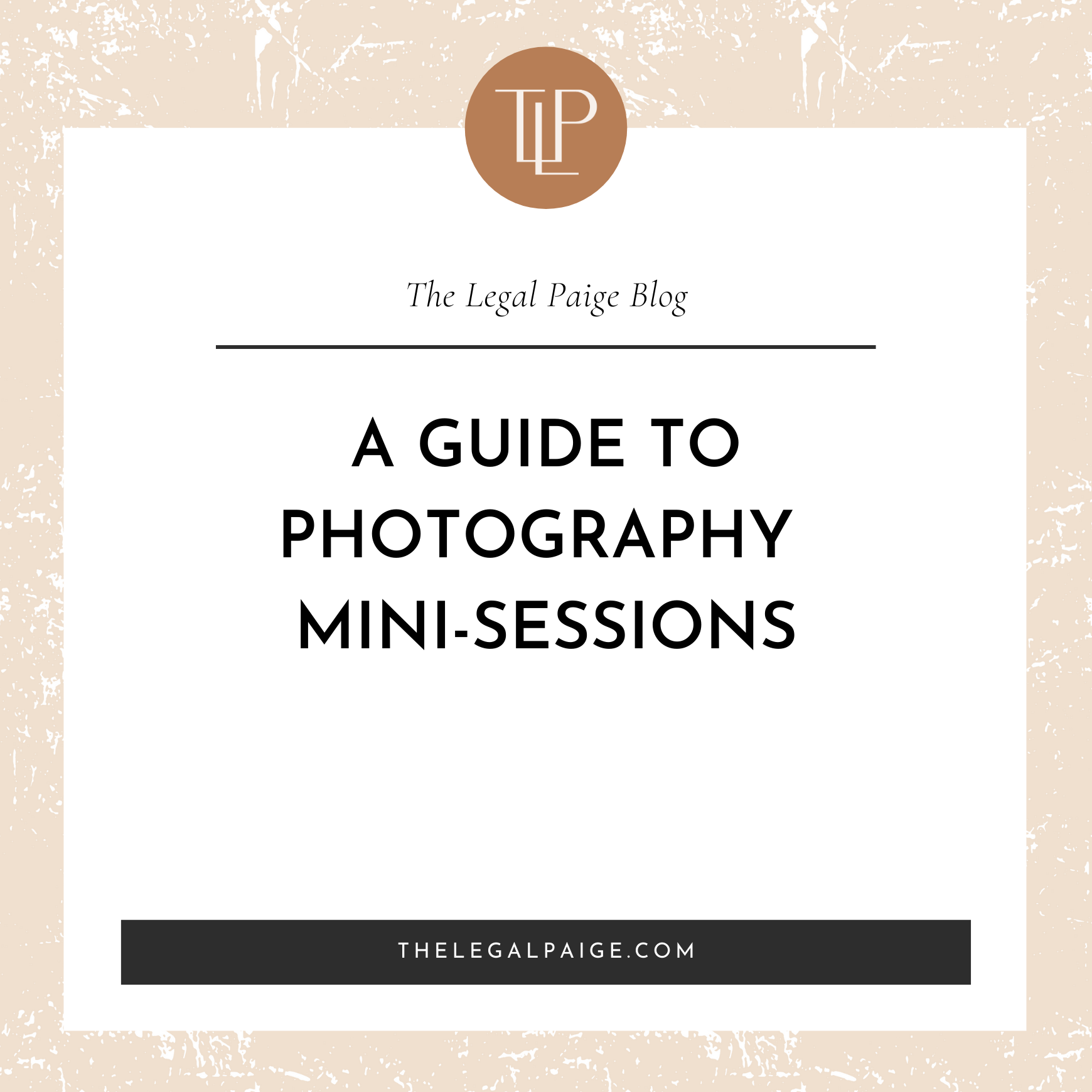 A Guide to Photography Mini Sessions