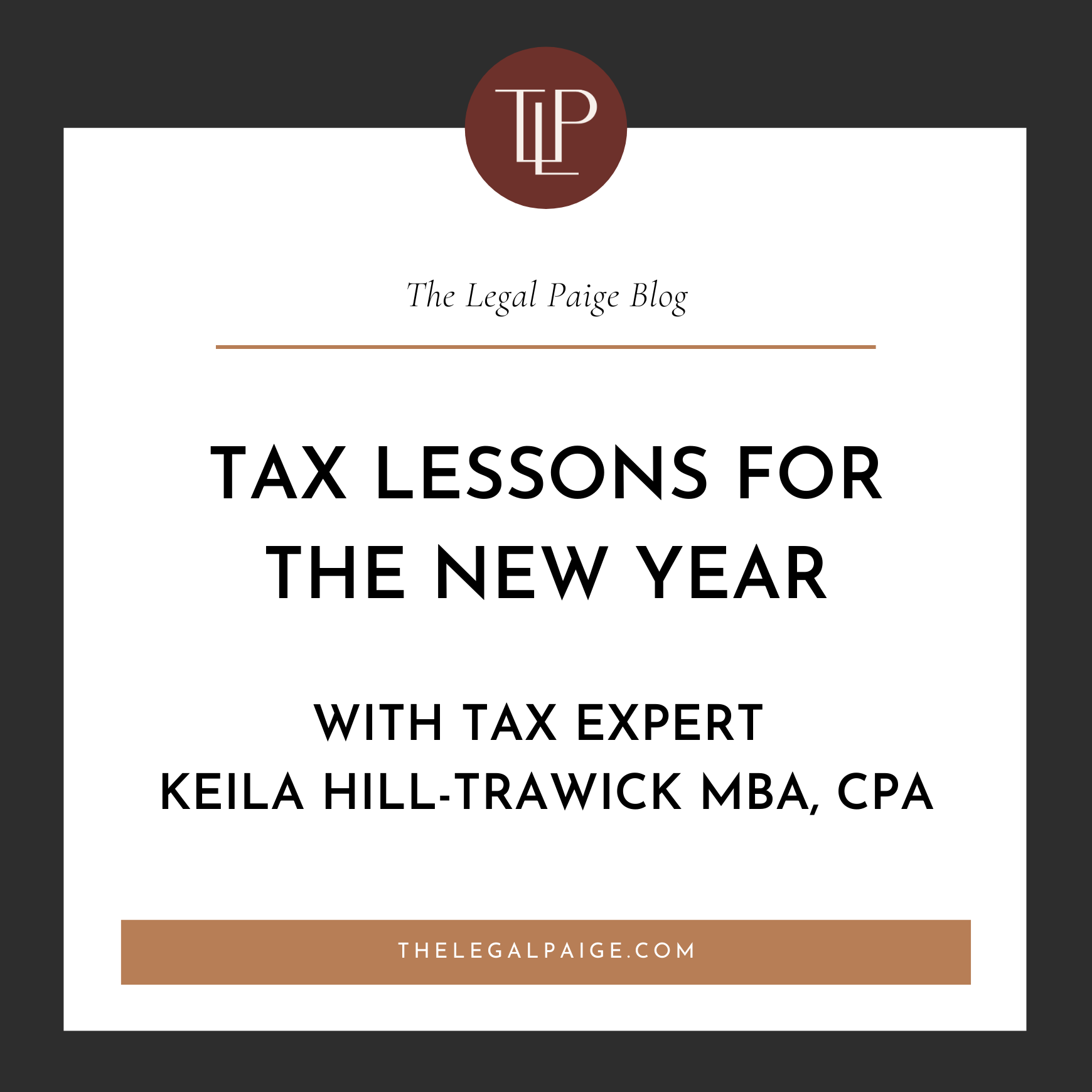 Tax Lessons For The New Year With Tax Expert Keila Hill-Trawick MBA, CPA