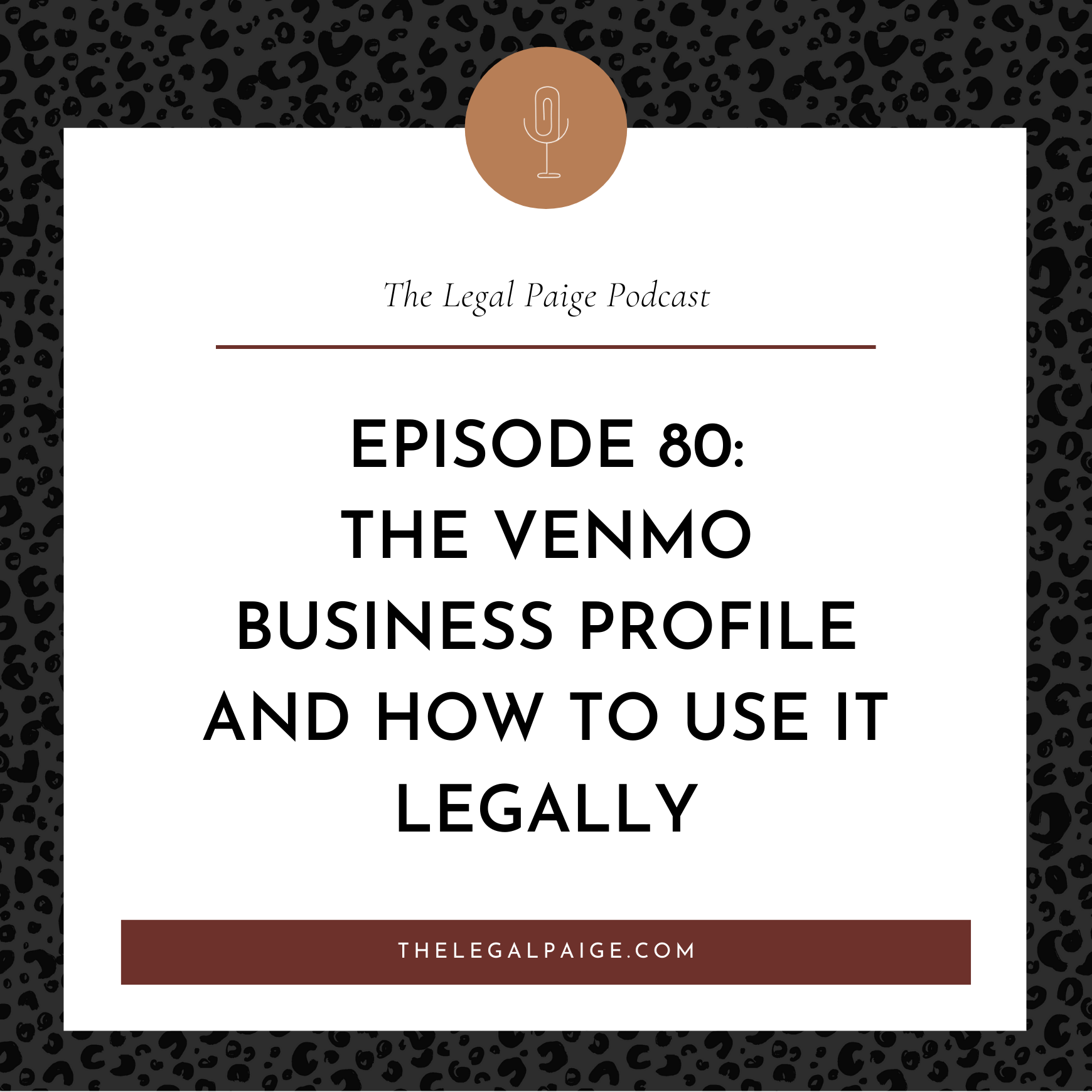 Episode 80: The Venmo Business Profile And How To Use It Legally