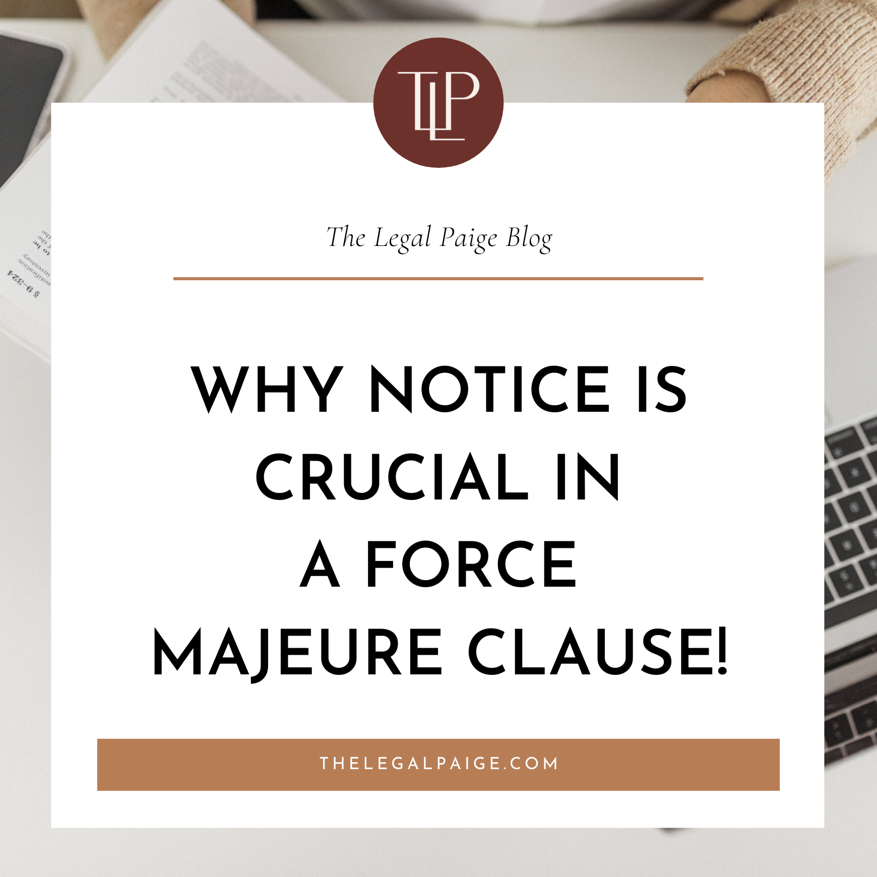 Why NOTICE Is Crucial In A Force Majeure Clause!