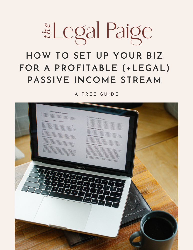The Legal Paige - How to Set Up Your Biz for a Profitable (+ Legal) Passive Income Stream