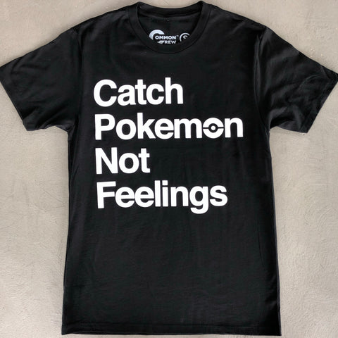 Catch Feelings T-Shirt