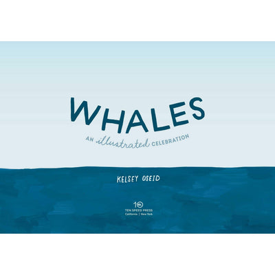 Whales: An Illustrated Celebration Eleish Van Breems Home