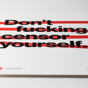 CENSORSHIP SILKSCREEN PRINT