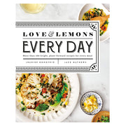 LOVE & LEMONS EVERY DAY COOK BOOK