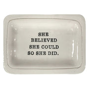 She Believed She Could... Dish