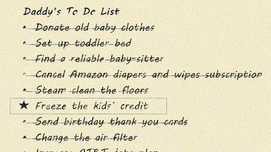 Freezing your kids' credit: the to do list killer