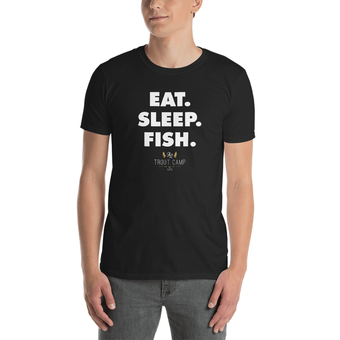 Eat. Sleep. Fish. Tee