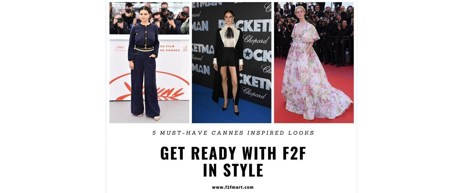Get Ready with F2F: 5 must-have Cannes inspired looks you should own