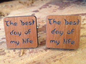 Cufflink - Wooden 'The Best Day Of My Life' Cufflinks With Silver Plated Back
