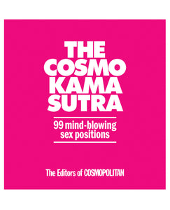 The Cosmo Kama Sutra 99 Mind Blowing Sex Positions | Lavish Sex Toys