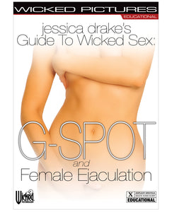 Jessica Drake's Guide to Wicked Sex - Female Ejaculation | Wicked Pictures