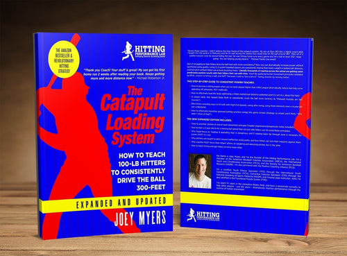 [AUTOGRAPHED] Catapult Loading System: How To Teach 100-Pound Hitters To Consistently Drive The Ball 300-Feet (Expanded & Updated)