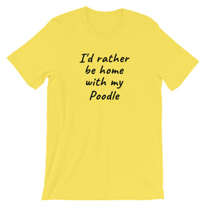 """I'd rather be home with my dog"" Personalized T-Shirt - The Uppity Puppy"
