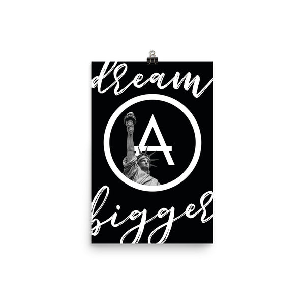 Artistry Dream Bigger Poster