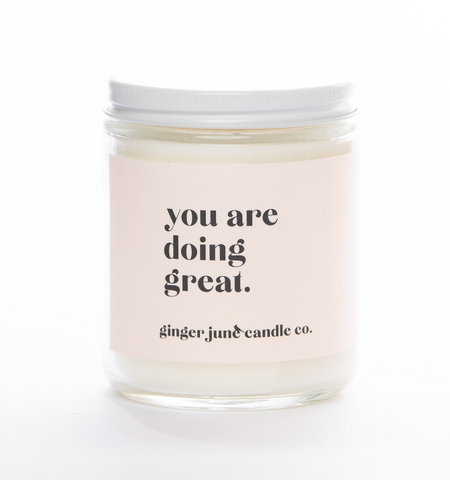 You Are Doing Great Soy Candle - Apricot Fig