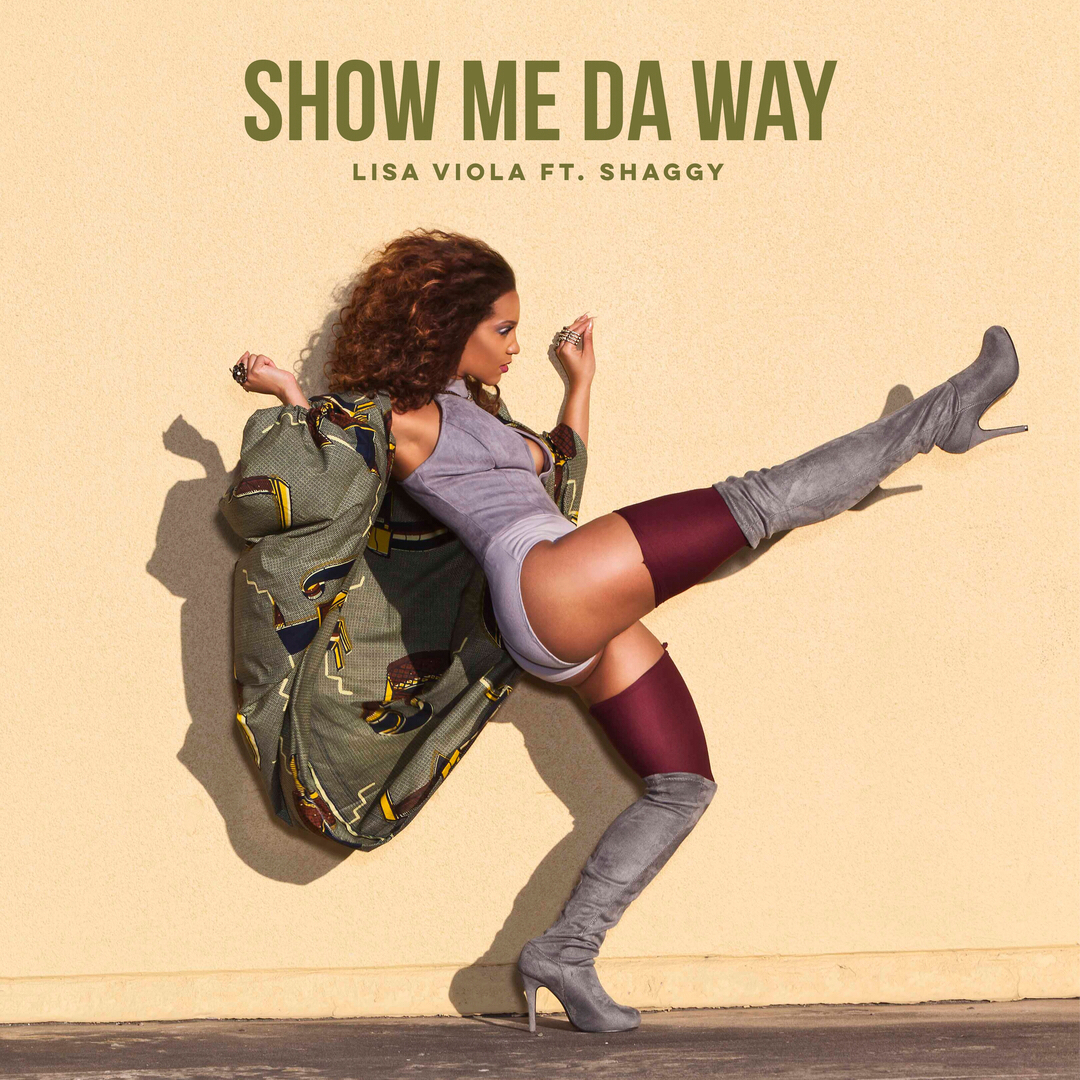 """Show Me Da Way"" - Lisa Viola ft Shaggy"