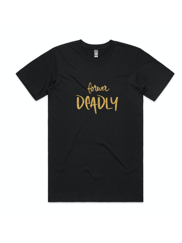 Forever Deadly men's tee