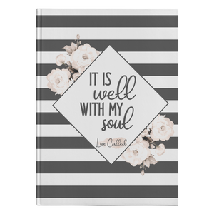 It is Well with my Soul - Hardcover Journal