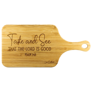 Taste and See Bamboo Cutting Board