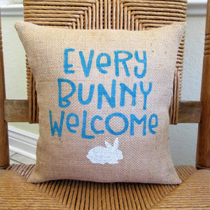 Every Bunny Welcome burlap pillow
