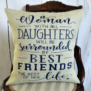 A Woman with All Daughters Burlap Pillow
