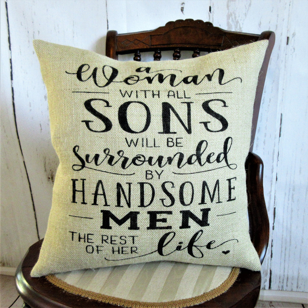 A Woman with All Sons Burlap Pillow