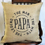 Papa Man Myth Legend Burlap pillow