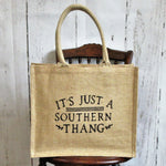 It's just a southern thang burlap tote bag