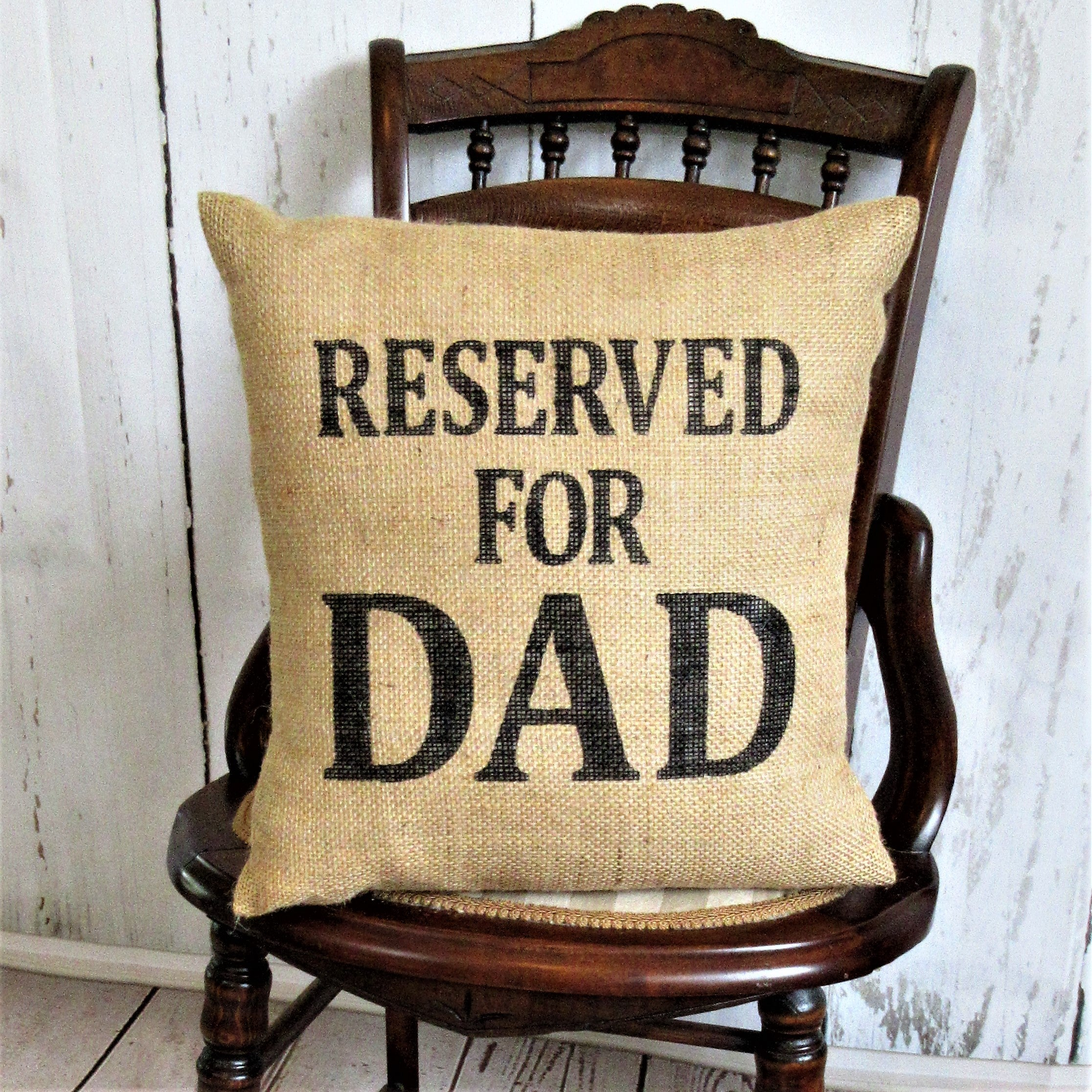 Reserved for Dad burlap pillow