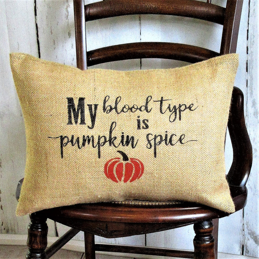 My blood type is pumpkin spice lumbar Burlap Pillow