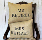 Mr. and Mrs. Retired Burlap Pillow or Set