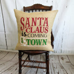 Santa Claus is coming to town Burlap pillow