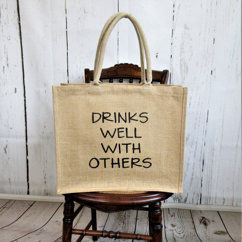 Drinks Well With Other Burlap Tote Bag