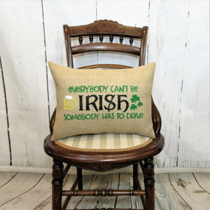 Everybody Can't Be Irish Burlap Lumbar Pillow