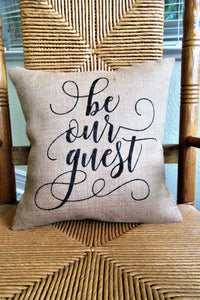 Be our Guest Burlap Pillow