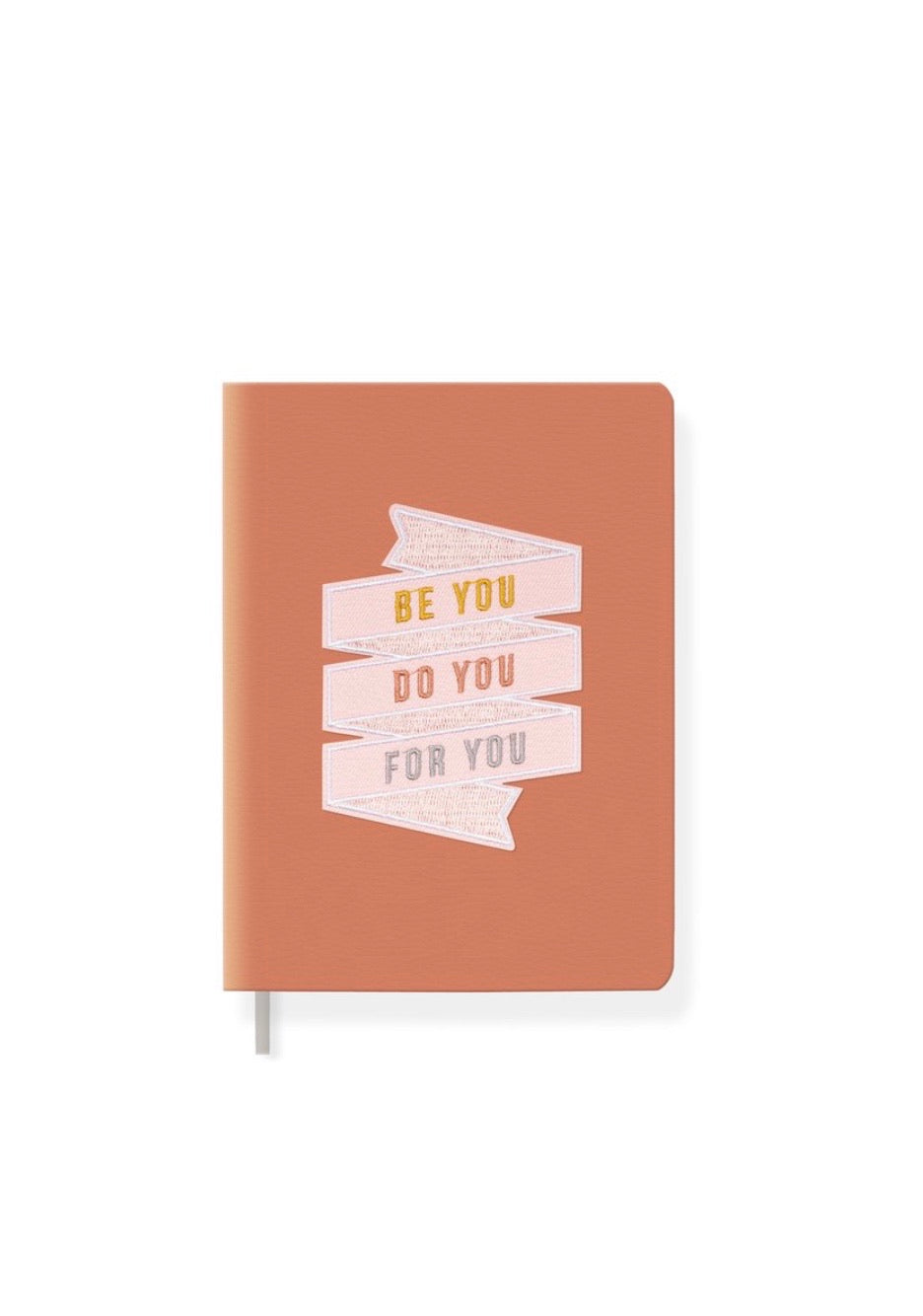 Be You Do You Journal