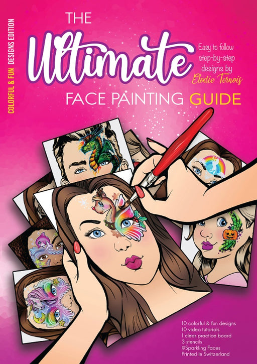 Sparkling Faces | The Ultimate Face Painting Practice Guide - Colorful and Fun Designs by Elodie Ternois - Jest Paint Store