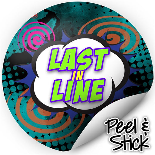 Next In Line Mats Co. | Last in Line Stickers - Comic (Set of 50) - Jest Paint Store