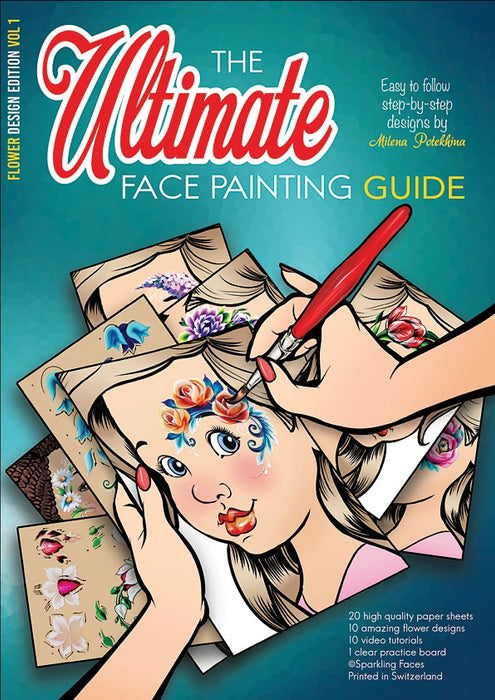 Sparkling Faces | The Ultimate Face Painting Practice Guide - Flower Design Edition - Volume 1