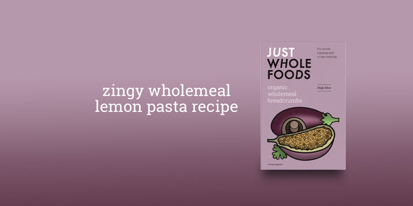 Zingy Wholemeal Lemon Pasta