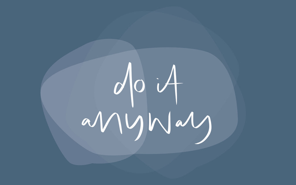 do it anyway desktop wallpaper