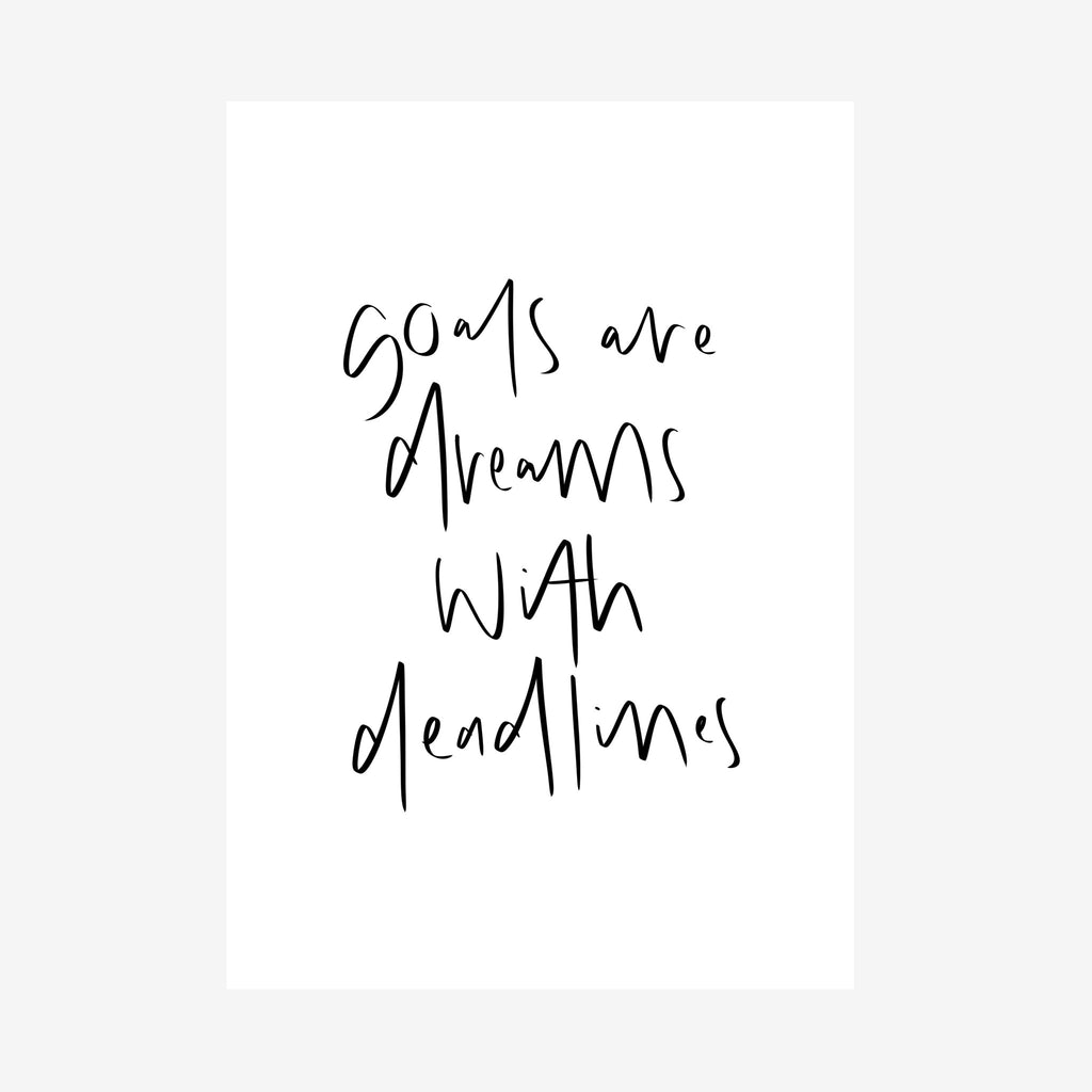 goals are dreams with deadlines [printable]
