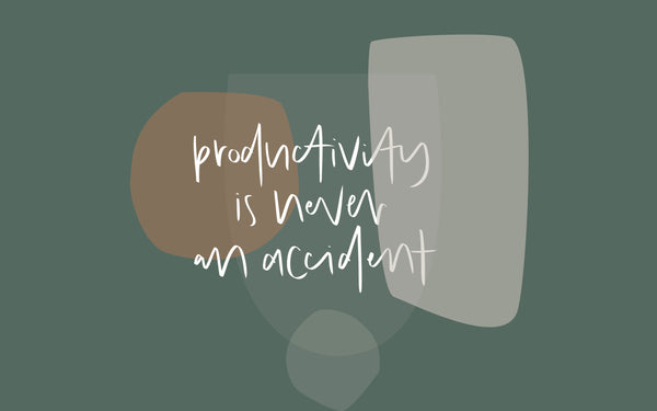 productivity is never an accident desktop wallpaper