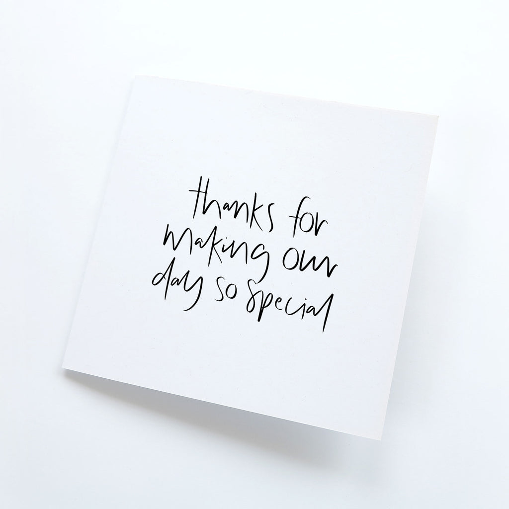 thanks for making our day so special [recycled card]