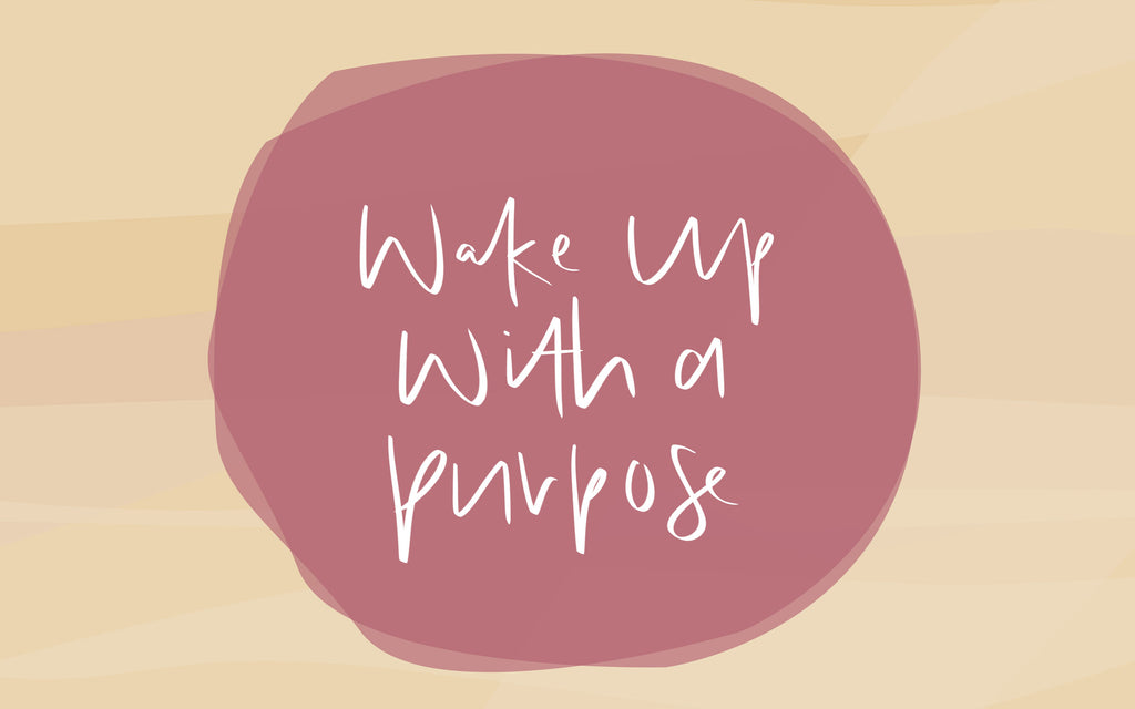 wake up with a purpose desktop wallpaper