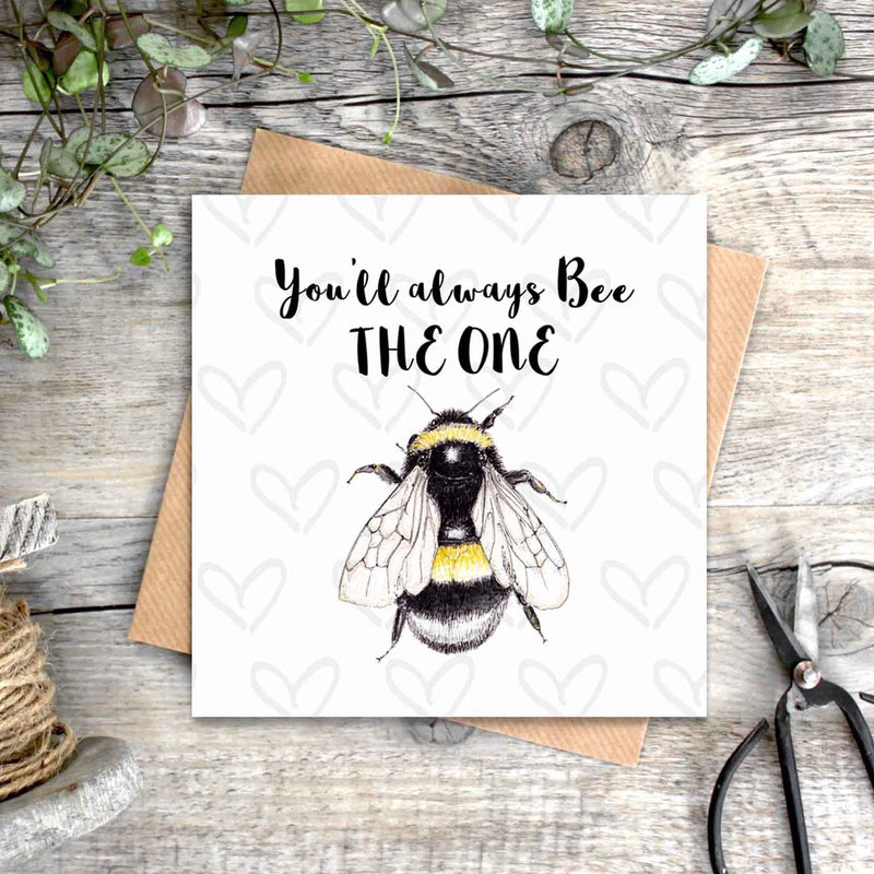 You'll Always Bee The One Card
