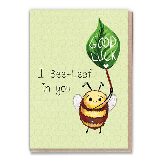 Bee-Leaf In You Card