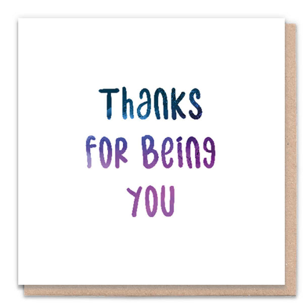 Thanks for being you Card by 1 Tree Cards